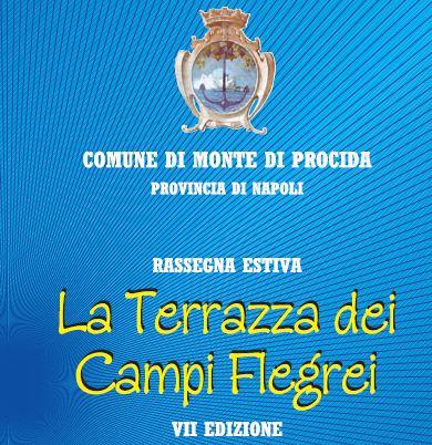 """Monte di Procida, VII edizione della rassegna estiva """"LA TERRAZZA ..."""