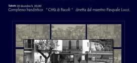 """Sabato """"Concerto di Natale Cappella""""  con il maestro Pasquale Lucci Piazza Michele Sovente"""