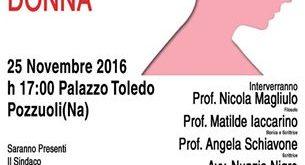 """Contro la violenza sulle donne a Pozzuoli  l'incontro """"Riflessioni per una Donna"""" 25nov. ore 17:00"""