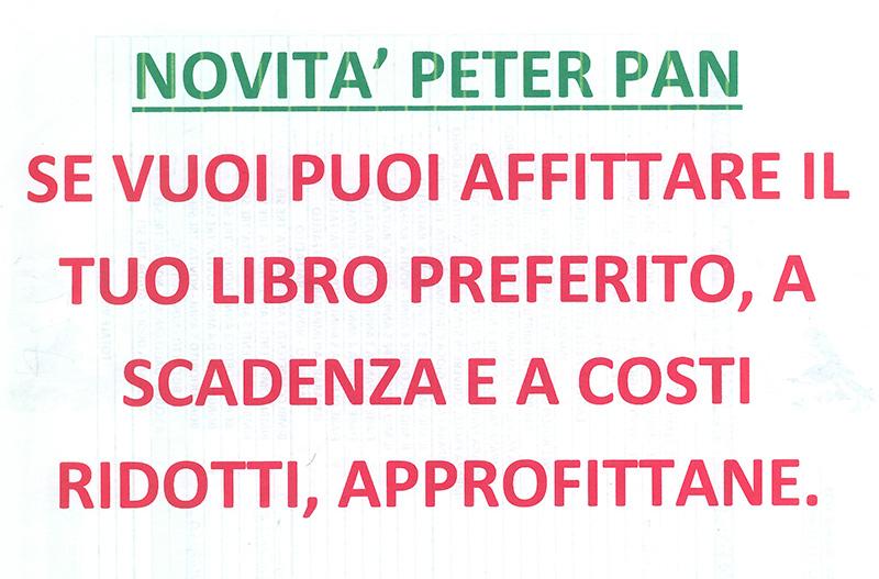 NOVITA' PETER PAN,  AFFITTA IL TUO LIBRO PREFERITO A SCELTA TRA 100 TITOLI DIVERSI