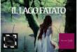"""""""Il lago fatato""""al lago D'Averno 25 agosto ore 18.00"""
