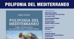 Al Castello di Baia Venerdì presentazione del libro POLIFONIA DEL MEDITERRANEO.