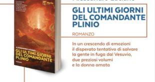 """""""Gli ultimi giorni del comandante Plinio"""", la presentazione del libro il 2 febbraio al castello di Baia"""