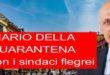 DIARIO DELLA QUARANTENA CON I SINDACI FLEGREI. VIDEO