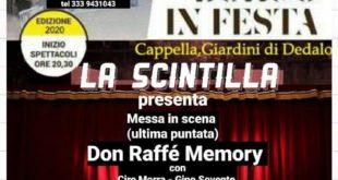 "Ai Giardini di Dedalo sabato sera la Scintilla presenta ""Don Raffè memory"