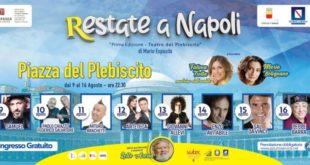 """""""Restate a Napoli"""" il programma degli eventi in Piazza del Plebiscito dal 9 al 16 agosto"""