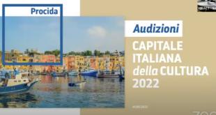 Procida – La cultura non isola. Il video delle audizioni per la Capitale Italiana della Cultura 2022
