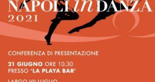 Premio Napoli in Danza – XIV edizione, lunedì 21 alle ore 10:30 ad Acquamorta la conferenza stampa di presentazione